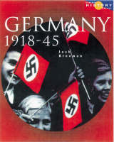 Longman History Project Germany 1918-1945 Paper Democracy and Dictatorship by Josh Brooman