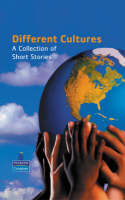 Different Cultures A Collection of Short Stories by Steve Willshaw, Roy Blatchford