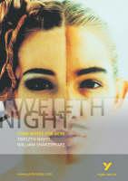 Twelfth Night: York Notes for GCSE by David Pinnington