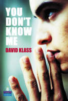 You Don't Know Me? by David Klass