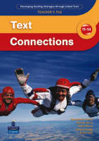 Text Connections 11-14 Teacher's File by Bernadette Carroll, Nisha Tank, Melinda Derry, Maria Moran