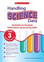 Handling Science Data Year 3 Year 3 by Peter Horwood, Joyce Porter