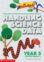 Handling Science Data Year 5 by Peter Horwood, Joyce Porter