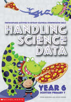 Handling Science Data Year 6 by Peter Horwood, Joyce Porter