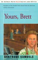 Yours, Brett by Gertrude Samuels