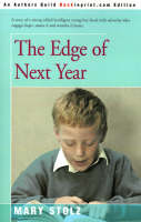 The Edge of Next Year by Mary Stolz