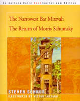 The Narrowest Bar Mitzvah by Steven Schnur