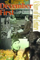 December First A Story of the Century by Lizy Dastin, Whitney Borden
