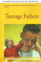 Teenage Fathers by Karen, Ph.D. Gravelle, Leslie Peterson Caputo