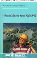 Nelson Malone Saves Flight 942 by Louise Hawes