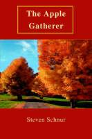 The Apple Gatherer by Steven Schnur