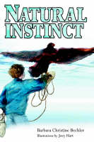 Natural Instinct by Barbara Christine Bechler
