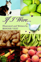 If I Were... by Bonnie Vest