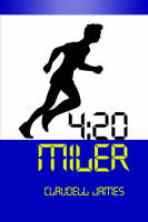 4 20 Miler by Claudell James