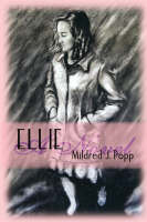 Ellie by Mildred J Popp