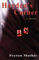 Hayden's Corner A Novel ... by Peyton Mathie