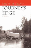 Journey's Edge by Kent E Freeland