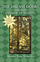 The Dream Doers and the Summer of Secrets by Bonnie Jean Schaefer