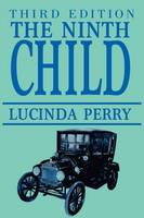 The Ninth Child Third Edition by Lucinda Perry