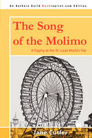 The Song of the Molimo A Pygmy at the St. Louis World's Fair by Jane Cutler