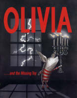 Olivia and the Missing Toy by Ian Falconer
