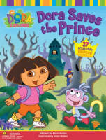 Dora Saves the Prince by Nickelodeon