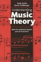 Understanding Music Theory by Poldi Zeitlin, David Goldberger