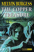 Copper Treasure by Melvin Burgess