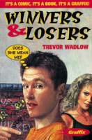 Winners and Losers by Trevor Wadlow