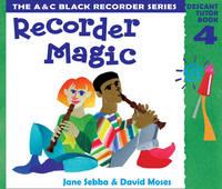 Recorder Magic Descant Tutor Book by David Moses, Jane Sebba