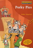 Porky Pies Wolves, Squeals and Dodgy Deals : a Play with Songs for School Performances by Robin Kingsland