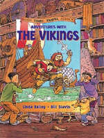 Adventures with the Vikings by Linda Bailey