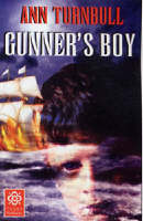 Gunner's Boy by Ann Turnbull