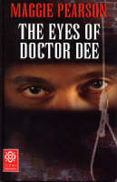 The Eyes of Doctor Dee by Maggie Pearson