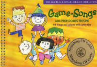 Game-songs with Prof Dogg's Troupe Book and Audio CD 44 Songs and Games with Activities by Harriet Powell