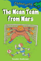 The Mean Team from Mars by Scoular Anderson