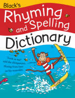 Black's Rhyming and Spelling Dictionary by Pie Corbett, Ruth Thomson