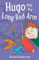 Year 4: Hugo and the Long Red Arm by Rachel Anderson