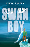 Year 4: Swan Boy by Diana Hendry