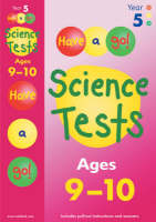 Have a Go Science Tests for Ages 9-10 by William Hartley