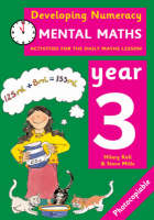 Mental Maths: Year 3 Activities for the Daily Maths Lesson by Hilary Koll, Steve Mills