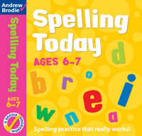 Spelling Today for Ages 6-7 by Andrew Brodie