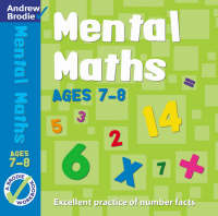 Mental Maths for Ages 7-8 by Andrew Brodie