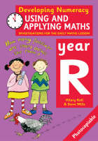 Using and Applying Maths: Year R Investigations for the Daily Maths Lesson by Hilary Koll, Steve Mills