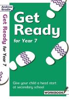 Get Ready for Year 7 by Andrew Brodie, Judy Richardson