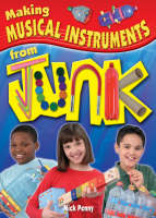 Making Musical Instruments from Junk by Nick Penny