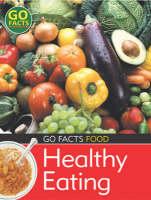 Food: Healthy Eating by Paul McEvoy