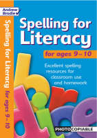 Spelling for Literacy For Ages 9-10 by Andrew Brodie, Judy Richardson