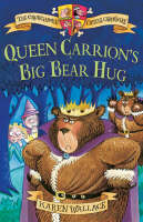Queen Carrion's Big Bear Hug Crunchbone Castle Chronicles by Karen Wallace