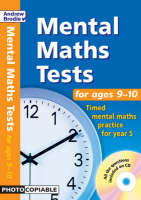 Mental Maths Tests for Ages 9-10 Timed Mental Maths Practice for Year 5 by Andrew Brodie